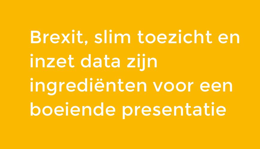 ITGilde/KNVI BREXIT: Douane presenteert data driven toezicht en handhaving