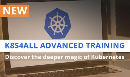 Registration opened for new training: K8S4ALL ADVANCED TRAINING