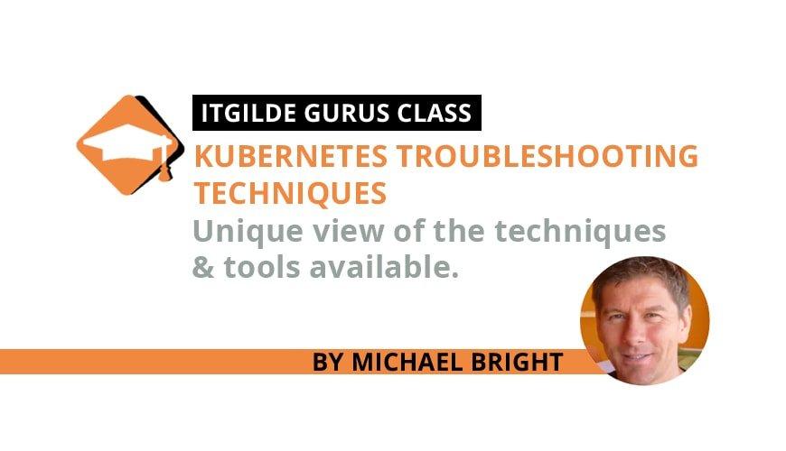 Kubernetes Troubleshooting Techniques