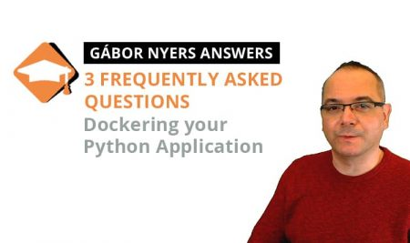 3 Fequently Asked Questions about Dockerizing Python Aplications, answered by ITGilde Guru Gábor Nyers